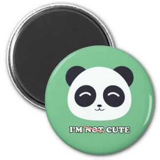 I'm not cute panda pin 6 cm round magnet