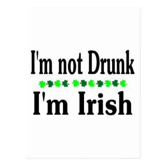 Im Not Drunk Im Irish Clovers Postcard