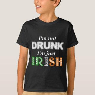 I'm not Drunk, I'm Irish T-Shirt