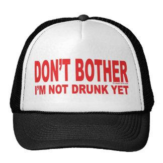 I'm Not Drunk Yet Cap