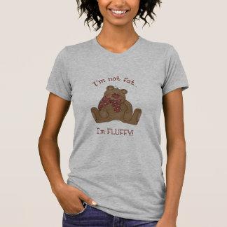 I'm not fat, I'm fluffy! T-Shirt