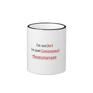 'I'm not fat, I'm just compressed awesomeness' mug