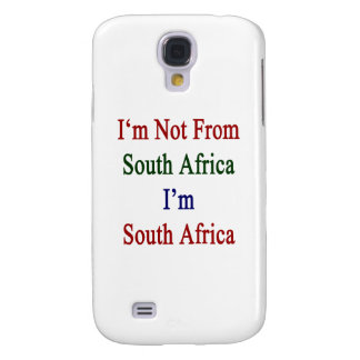 I'm Not From South Africa I'm South Africa Galaxy S4 Case