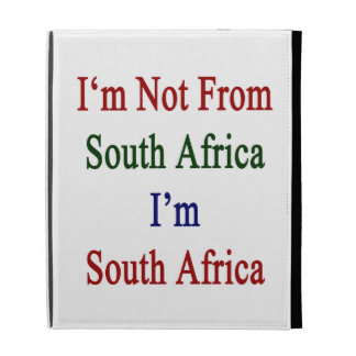 I'm Not From South Africa I'm South Africa iPad Case