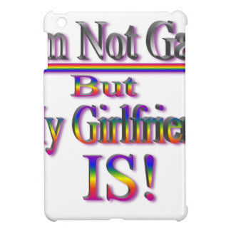 I'm NOT Gay But My Girlfriend Is iPad Mini Cover