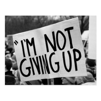 I'm Not Giving Up Postcard