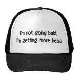 I'm not going bald cap