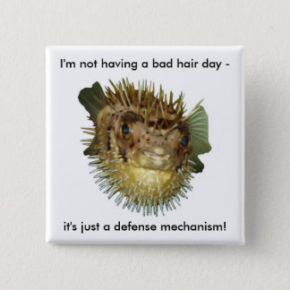 I'm not having a bad hair day - 15 cm square badge