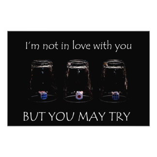 I'm not in love with you but you may try photo print