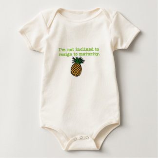 I'm Not Inclined to Resign to Maturity Baby Bodysuit