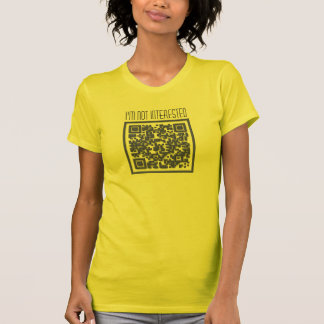 I'm Not Interested with QR Code Tshirts