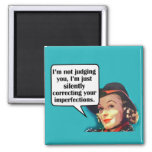 I'm Not Judging You... Retro Woman Square Magnet