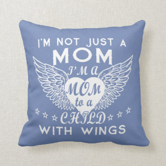 I'm Not Just A Mom Cushion