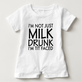 I'm not just milk drunk infant romper