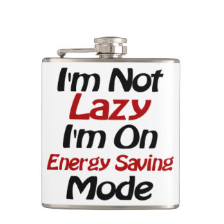 I'm Not Lazy - Funny Quote, Black and Red Flask