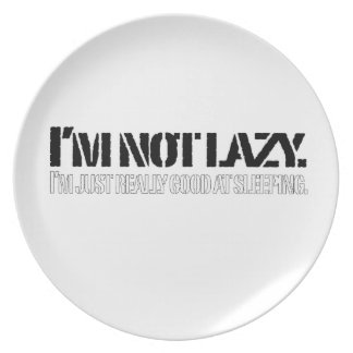 I'm not lazy, I'm just really good at sleeping. Party Plates