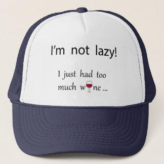 I'm not lazy trucker hat