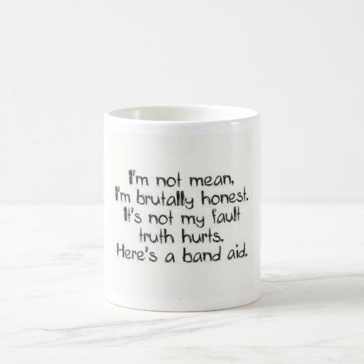 I'm not Mean  Coffee mug Coffee Mugs