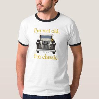 I'm Not Old. I'm Classic.. Tshirts