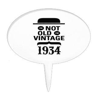 I'm not old, I'm vintage 1934 Cake Topper