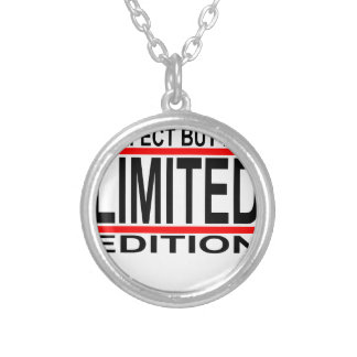 I'm not perfect but I'm limited edition T-Shirts.p Pendant