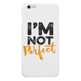 I'm Not Perfect - Hand Lettering Typography Design iPhone 6 Plus Case
