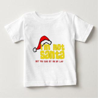 Im not Santa sit on my lap.png Baby T-Shirt