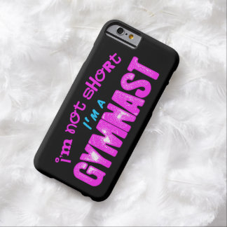 I'm Not Short, I'm a Gymnast Pink and Blue Barely There iPhone 6 Case