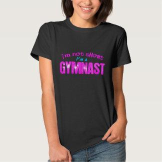 I'm Not Short, I'm a Gymnast Tshirts