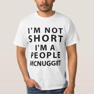 I'm Not Short I'm A People Mcnugget T-Shirt