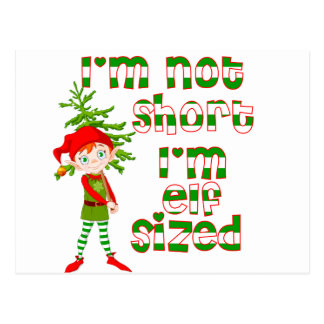 I'm not short I'm elf sized Postcard