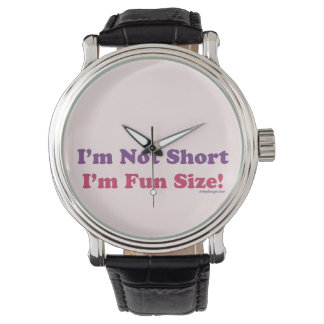 I'm Not Short, I'm Fun Size! Watch
