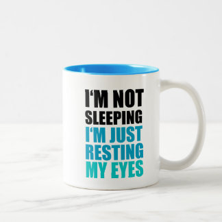 I'm Not Sleeping, I'm just Resting My Eyes Two-Tone Coffee Mug