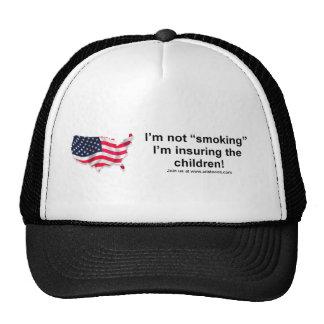 I'm not smoking, I'm insuring the Children!  HAT
