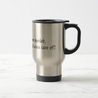 I'm not spoiled, i'm just well taken care of!! mug