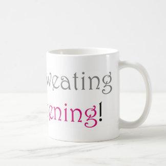 I'm not sweating, I'm glistening Mugs