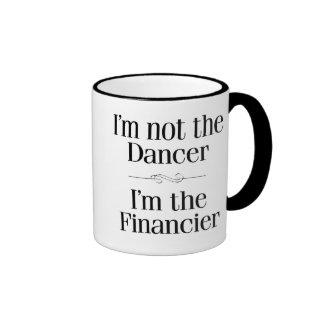 I'm Not the Dancer Ringer Mug
