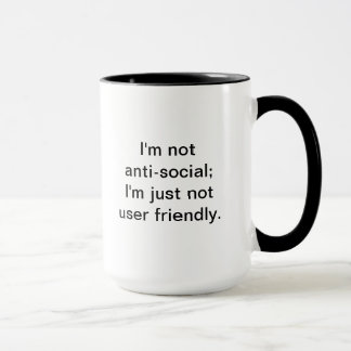 I'm Not User Friendly Mug