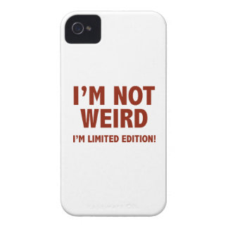 I'm not weird. I'm limited edition. iPhone 4 Cover