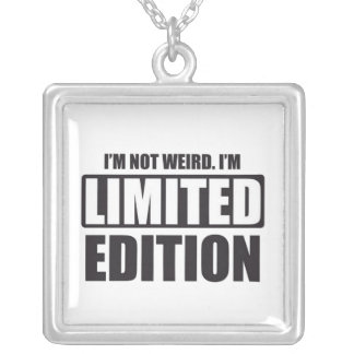 I'm not Weird. I'm Limited Edition Square Pendant Necklace