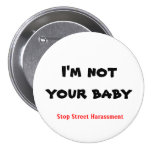 I'm not your baby pinback buttons