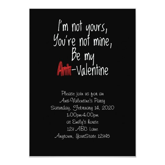 I'm not Yours Anti-Valentine Party Invitation