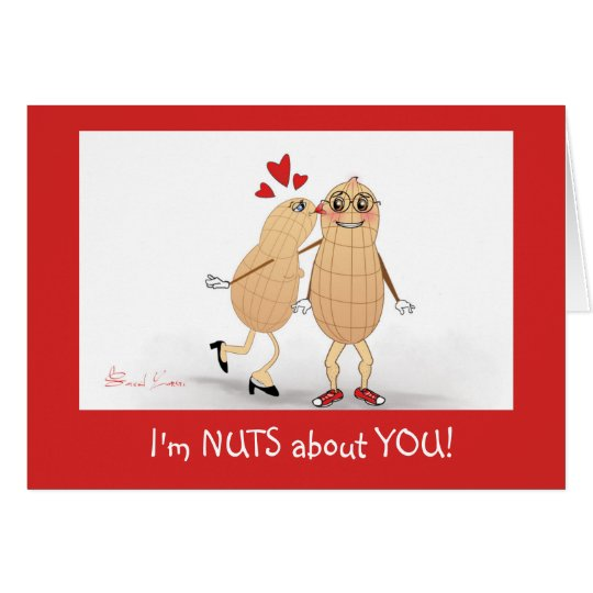 I'm Nuts about You - Valentine's Day Greeting