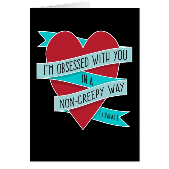 I'm Obsessed with You Modern Funny Love Card