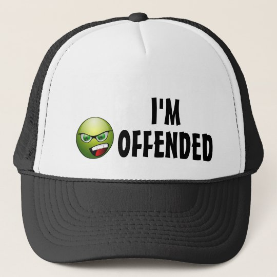 I'm Offended Angry Smiley Trucker Hat