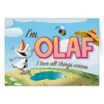 I'm Olaf, I Love All Things Warm