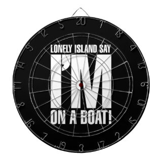 I'm on a Boat Dartboard
