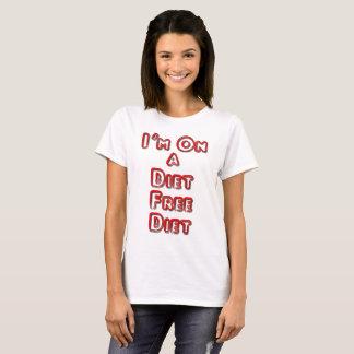 I'm On A Diet Free Diet Women's T-Shirt