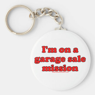I'm On A Garage Sale Mission Basic Round Button Key Ring