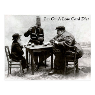 I'm On A Low Card Diet - Postcard
